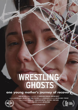 Wrestling Ghosts - One Young Mother's Journey of Recovery