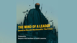 "The Mind of a Leader 1: Based on Machiavelli's ""The Prince"" - Part 2"
