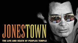 Jonestown - The Life & Death of Peoples Temple
